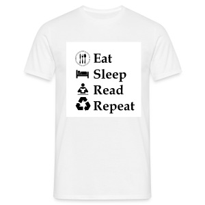 Eat Sleep Read Repeat - Männer T-Shirt