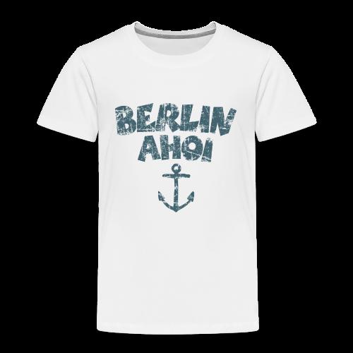 Berlin Ahoi Vintage Blau Kinder T-Shirt - Kinder Premium T-Shirt