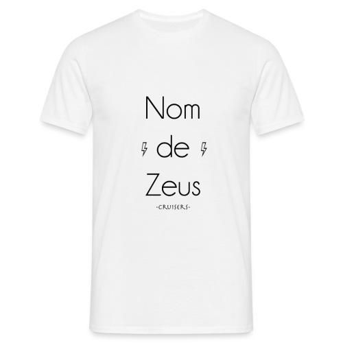 Nom de Zeus - Cruisers - T-shirt Homme