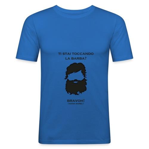 T-shirt ti stai toccando la barba? - Maglietta aderente da uomo