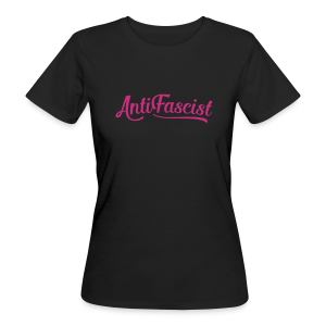 AntiFascist - Frauen Bio-T-Shirt