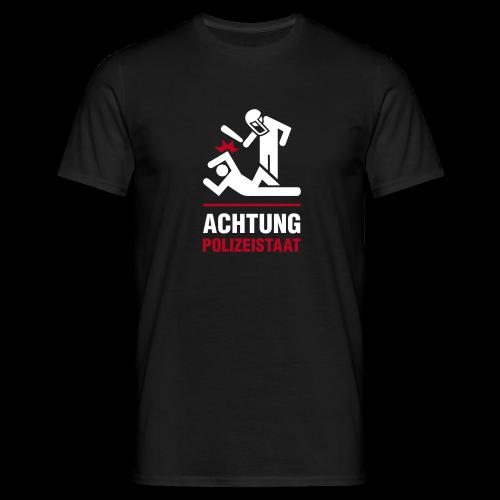 Achtung Polizeistaat - Männer T-Shirt