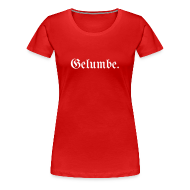 T-Shirts ~ Frauen Premium T-Shirt ~ Gelumbe