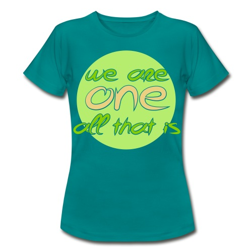 Dame T-shirt - We are ONE, all that is - Dame-T-shirt