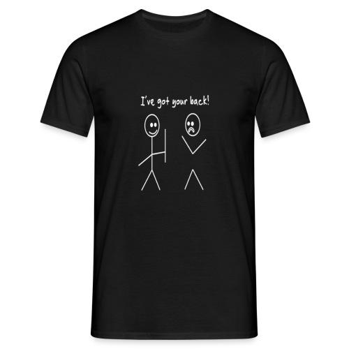 Ive got your back shirt - Mannen T-shirt
