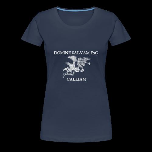T-shirt femme Domine salvam fac Galliam - T-shirt Premium Femme