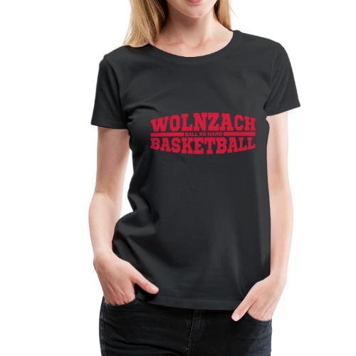 Wolnzach Basketball - Frauen Premium T-Shirt