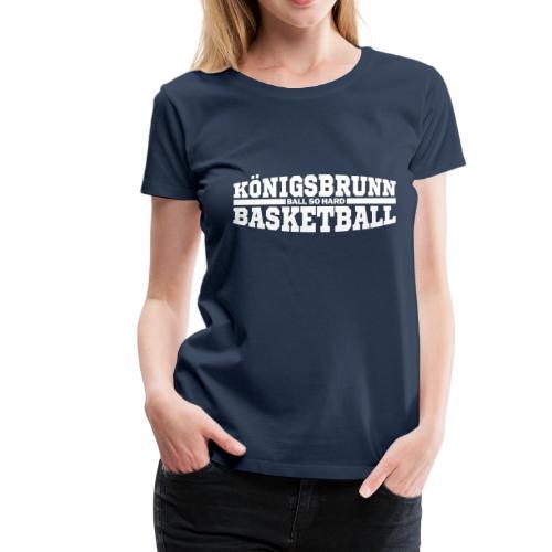Königsbrunn Basketball - Frauen Premium T-Shirt