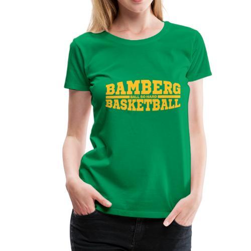 Bamberg Basketball - Frauen Premium T-Shirt