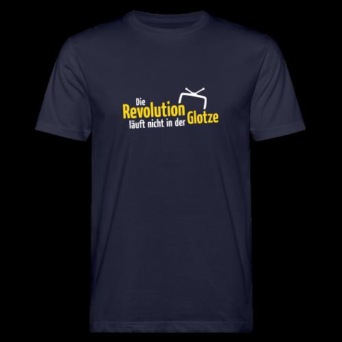 Die Revolution läuft nicht in der Glotze - Männer Bio-T-Shirt