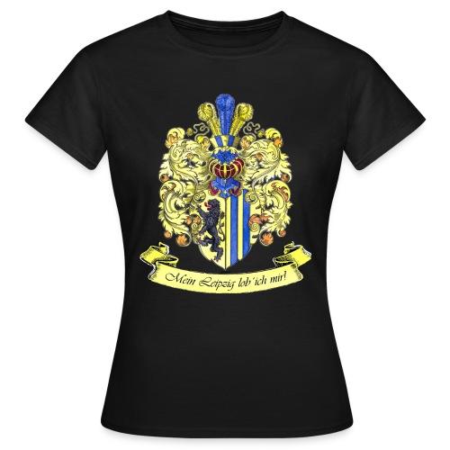 Mein Leipzig lob ich mir - Frauen T-Shirt