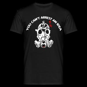 You can't arrest an idea - T-shirt Homme
