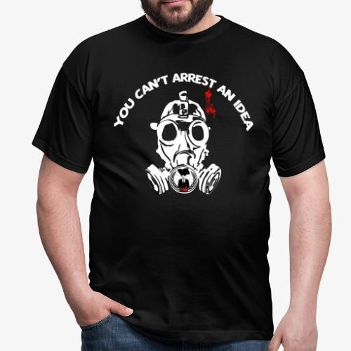 You can't arrest an idea - Camiseta hombre