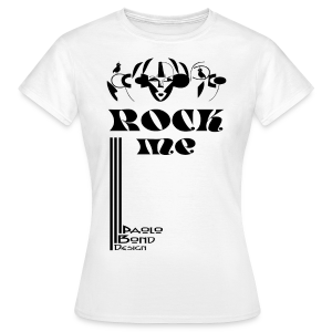 ROCK ME - Frauen T-Shirt