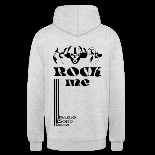 ROCK ME - UNI GIRL BOY - Unisex Hoodie