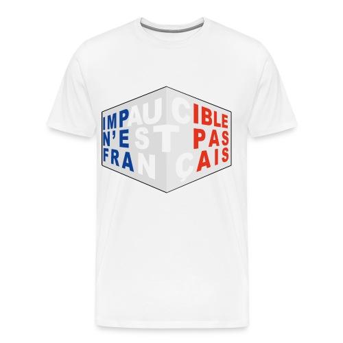 Impaucible n'est pas français - T-shirt Premium Homme