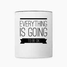 Everything is going to be ok Tazze & Accessori
