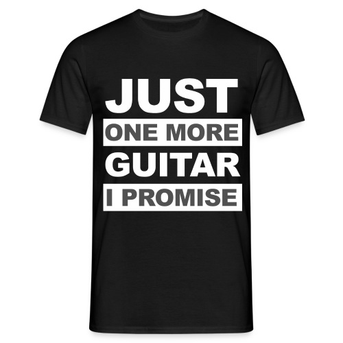 Just One More Guitar - Black - Mannen T-shirt