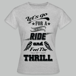 Let's go for a ride - Black logo - Women's T-Shirt