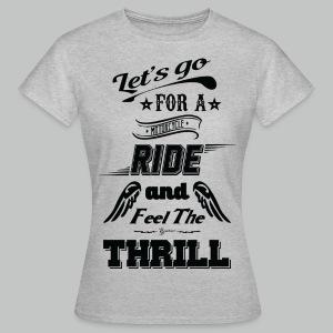 Let's go for a ride - Black logo - Women's T-Shirt