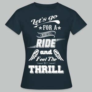Let's go for a ride - White logo - Women's T-Shirt