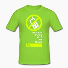 No Mobile Phone (Please Don't Run Me Over) T-Shirts