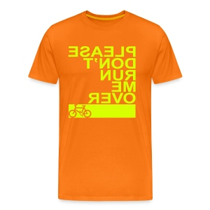 Please Don't Run Me Over - Men's Premium T-Shirt