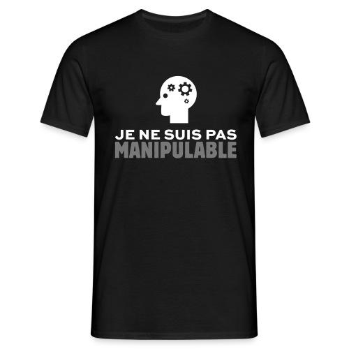 Je ne suis pas manipulable  t-shirt - T-shirt Homme
