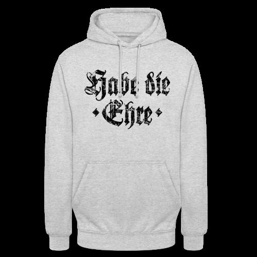 Habe die Ehre (Vintage/Schwarz) Hoodie - Unisex Hoodie