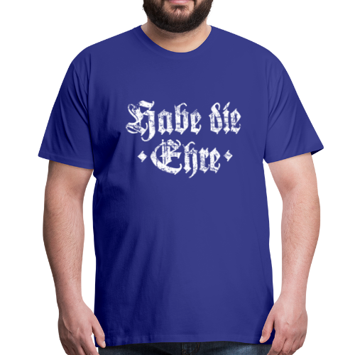Habe die Ehre (Vintage/Weiß) S-5XL T-Shirt - Männer Premium T-Shirt