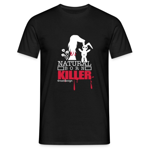 Natural Born Killer  - Männer T-Shirt