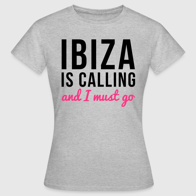 Ibiza Is Calling T-Shirts - Frauen T-Shirt