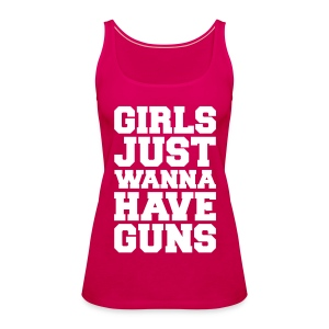 Girls Have Guns Tops - Women's Premium Tank Top