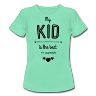 my kid is best T-Shirts