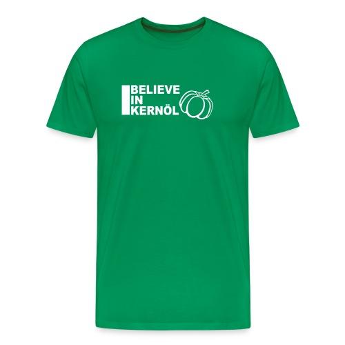 I believe in Kernöl - Shirt - Männer Premium T-Shirt