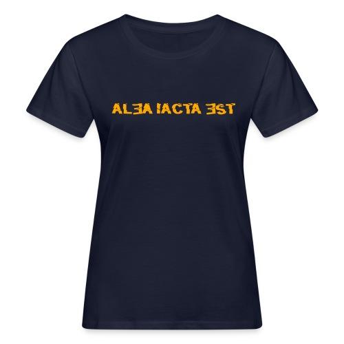 ALEA IACTA EST - Frauen Bio-T-Shirt - Frauen Bio-T-Shirt