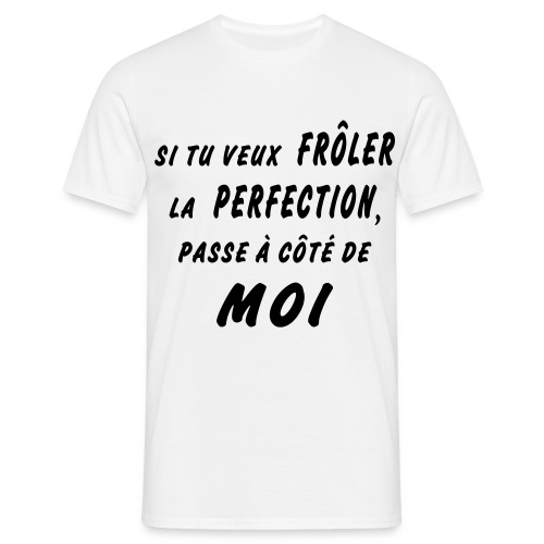 Perfection - T-shirt Homme