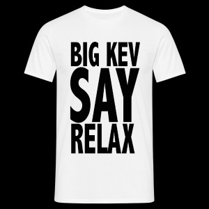 Ltd. Ed. Big Kev Say Relax Mens Tee - Men's T-Shirt