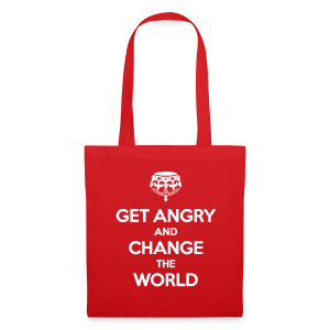 Get angry and change the world  Stofftasche - Tote Bag
