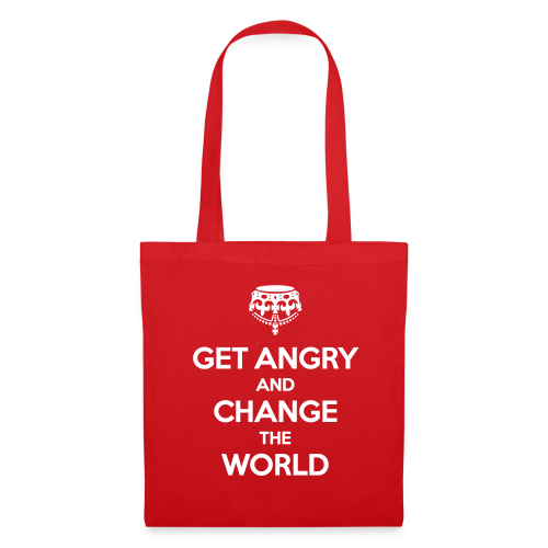 Get angry and change the world  Stofftasche - Stoffbeutel