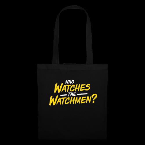 Who watches the watchmen? Stofftasche - Stoffbeutel