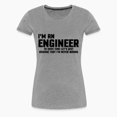 I'm An Engineer  T-paidat