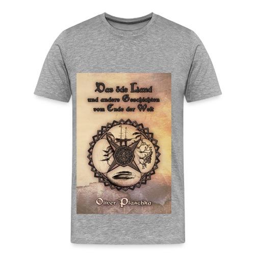 Das öde Land  (T-Shirt Männer) - Männer Premium T-Shirt