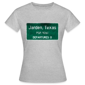 Jarden, Texas Road Sign - Women's T-Shirt