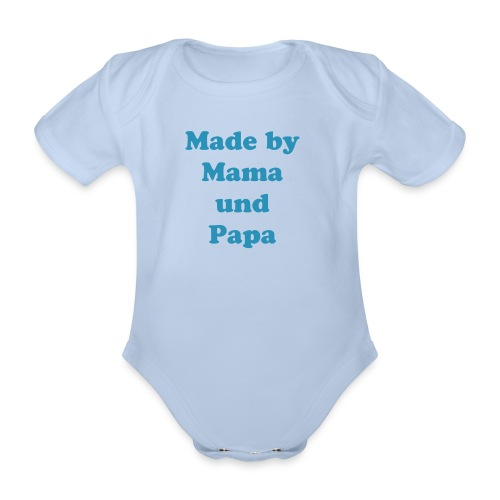 Made by Mama und Papa - Baby Bio-Kurzarm-Body