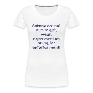 Shirt, Animal Rights Activist - Frauen Premium T-Shirt