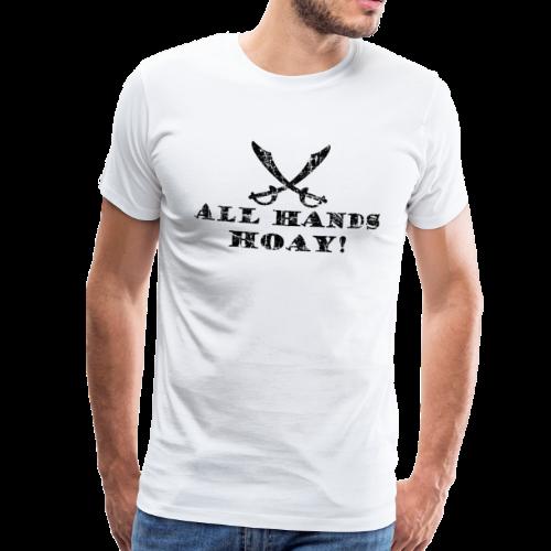 All Hands Hoay Säbel Vintage (Schwarz)  S-5XL T-Shirt - Männer Premium T-Shirt