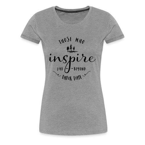 Typografie: Inspire - Frauen Premium T-Shirt
