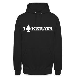 """I LOVE KERAVA - Huppari """"unisex"""""""