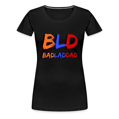 BLD Army Girl Power - Women's Premium T-Shirt
